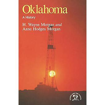 Oklahoma A History by Morgan & H. Wayne