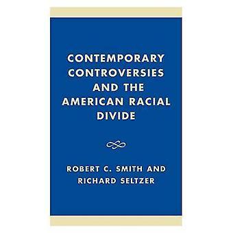Controversias contemporáneas y la brecha Racial americana de Smith y Robert Charles