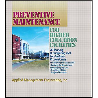 Entretien préventif pour les établissements d'enseignement supérieur un outil de planification et de budgétisation pour les équipements professionnels par R S: société