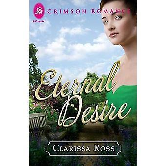 Eternal Desire by Ross & Clarissa
