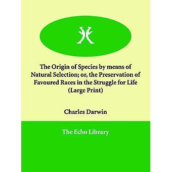 ダーウィンとチャールズによる人生の闘争における、自然淘汰または支持された種族の保存による種の起源