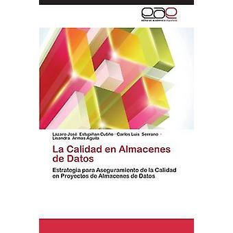 La Calidad sv Almacenes de Datos av Estupinan Cutino Lazaro Jose