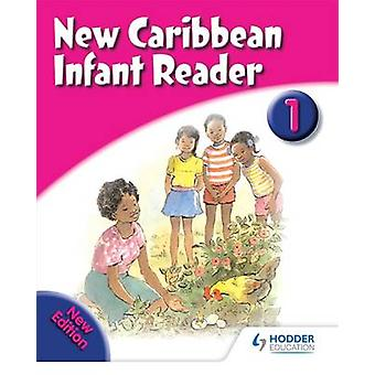 New Caribbean Reader - Reader - 2008 - Book 1 by Gordon Gregory - France