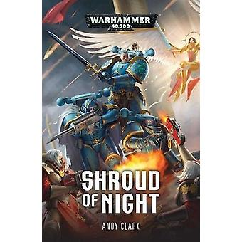 Shroud of Night by Andy Clark - 9781784966430 Book