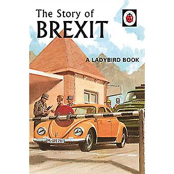 The Story of Brexit by The Story of Brexit - 9780241386569 Book