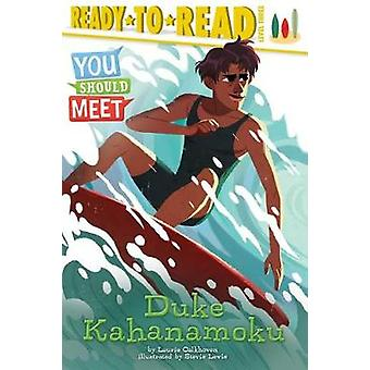 Duke Kahanamoku by Laurie Calkhoven - 9781481497008 Book