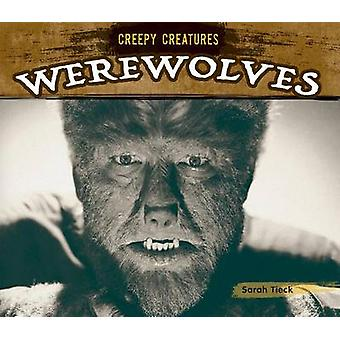 Werewolves by Sarah Tieck - 9781624037689 Book