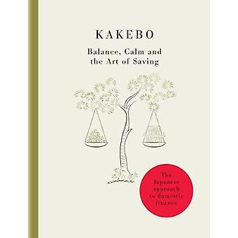 Kakebo - The Art of Saving - Discover the Magic of Japanese Domestic A