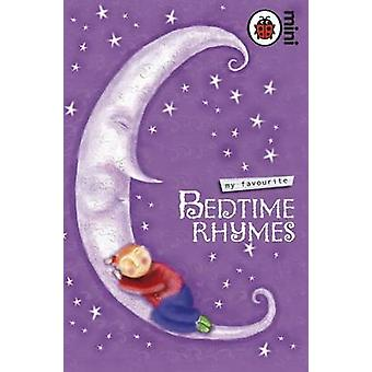 My Favourite Bedtime Rhymes - 9781846467967 Book
