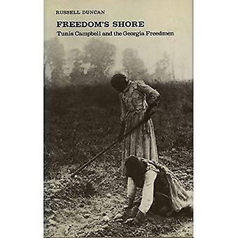 Freedom's Shore: Tunis Campbell and the Georgia Freedmen