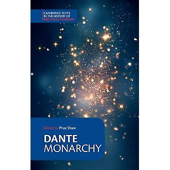 Dante Monarchy by Alighieri Dante