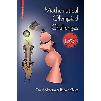 Mathematical Olympiad Challenges by Andreescu & Titu