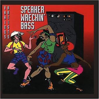 Spreker Wreckin' bas - Speaker Wreckin' bas [CD] USA importeren