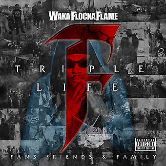 Waka Flocka Flame - tredobbelt F liv: Venner Fans & familie [CD] USA import