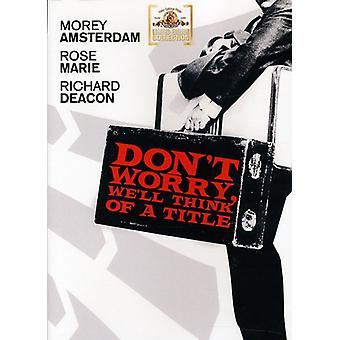 Don't Worry, We'Ll Think of a Title [DVD] USA import