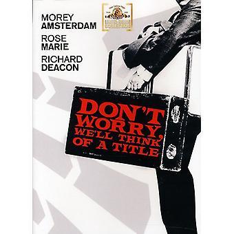 Oroa dig inte, vi 'Ll tänka på en titel [DVD] USA import