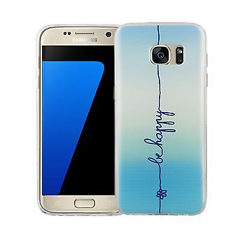Mobile Etui Samsung Galaxy S7 motif de la couverture de l'affaire sac protecteur mince TPU + armure de verre de protection 9 H inscription être heureux bleu