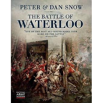 The Battle of Waterloo by Peter Snow - 9780233005133 Book