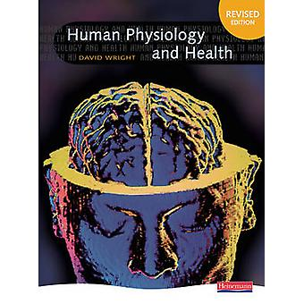 Human Physiology and Health (2nd Revised edition) by David Wright - 9