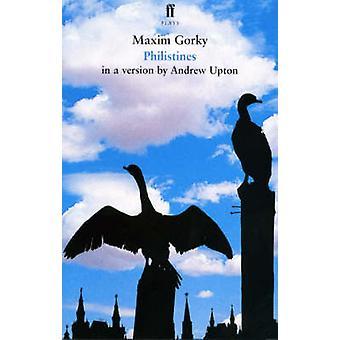 Filisteus - uma versão em inglês (principal) por Maxim Gorky - Andrew Upt