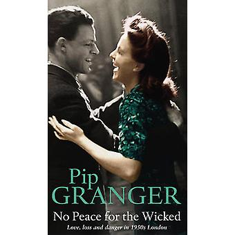 No Peace for the Wicked by Pip Granger - 9780552150675 Book