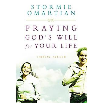 Praying God's Will for Your Life - Student Edition (Student Manual/Stu