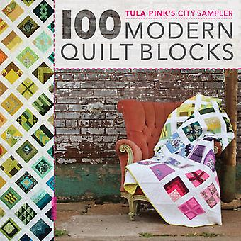 Tula Pink's City Sampler Quilts - 100 Modern Quilt Blocks by Tula Pink
