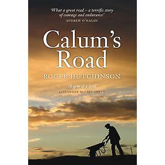 Calum's Road by Roger Hutchinson - 9781841586779 Book