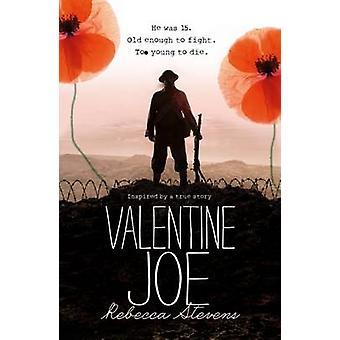 Valentine Joe by Rebecca Stevens - 9781909489608 Book