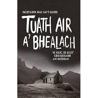 Tuath Air A' Bhealach (North of Balloch) by Martin MacIntyre - 978191