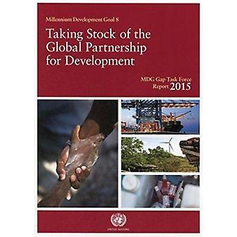 Millennium Development Goals Gap Task Force Report 2015 - Taking Stock