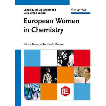 European Women in Chemistry by Jan Apotheker - Livia Simon Sarkadi -