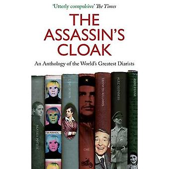 The Assassin's Cloak - An Anthology of the World's Greatest Diarists (