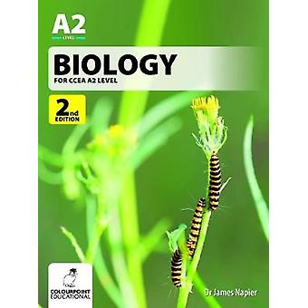 Biology for CCEA A2 Level by James Napier - 9781780731001 Book