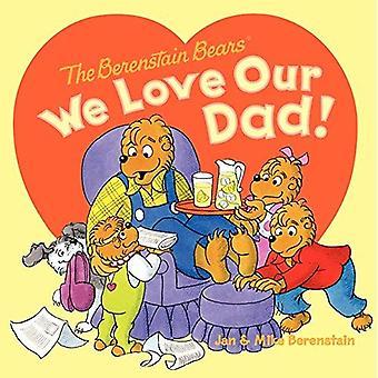De beren van Berenstain: Wij houden van onze vader!