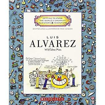 Luis Alvarez: Idea selvaggia uomo