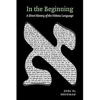 I begyndelsen: en kort historie af det hebraiske sprog