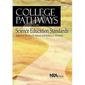 College Pathways to the Science Education Standards
