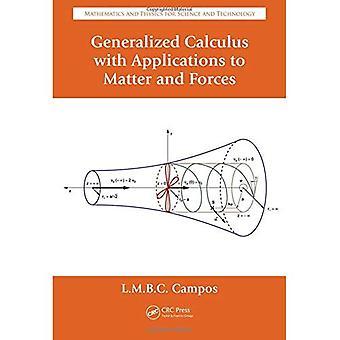 Yleistynyt Calculus sovelluksia asia ja voimia (matematiikan ja fysiikan for Science and Technology)