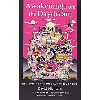Awakening from the Daydream