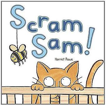 Scram Sam!