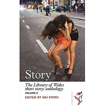 Story: The Library of Wales Short Story Anthology, Volume 2