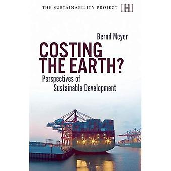 Costing the Earth: Restructuring the Economy for Sustainable Development (Sustainability Project)