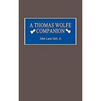 Thomas Wolfe kumppani jäseneltä Idol & John L. & Jr.