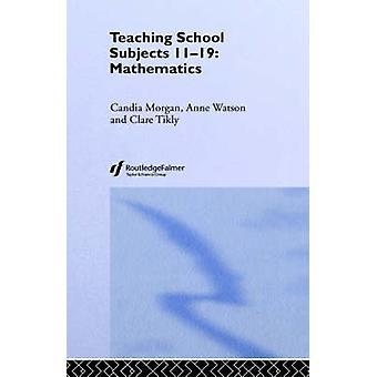 Mathematics Teaching School Subjects 1119 by Morgan & Candia
