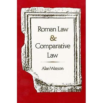 Romerretten og komparative lov av Watson & Alan