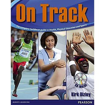 Bizley -On Track -The Complete Caribbean Guide to Health - Physical Edu