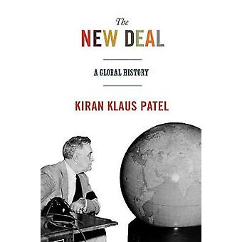 The New Deal - A Global History by Kiran Klaus Patel - 9780691176154 B