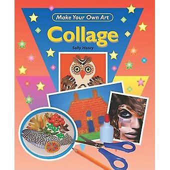 Collage by Sally Henry - 9781435825093 Book