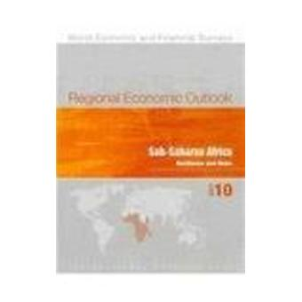Regional Economic Outlook - Sub-Saharan Africa - October 2010 by IMF